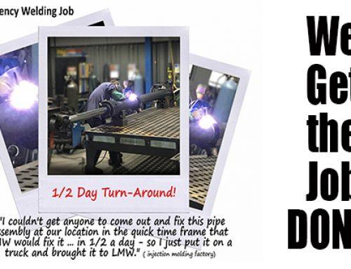Emergency Welding Repair – 1/2 Day Turn-Around Precision-Machine-Shop!